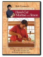 Hand Cut Mortise and Tenon DVD