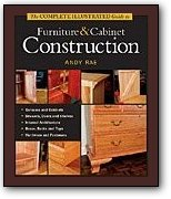 Taunton's Complete Illustrated Guide to Furniture and Cabinet Construction